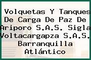 Volquetas Y Tanques De Carga De Paz De Ariporo S.A.S. Sigla Voltacargapza S.A.S. Barranquilla Atlántico