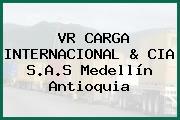 VR CARGA INTERNACIONAL & CIA S.A.S Medellín Antioquia