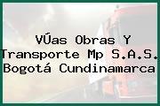 VÚas Obras Y Transporte Mp S.A.S. Bogotá Cundinamarca
