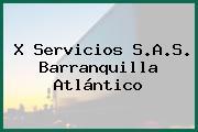 X Servicios S.A.S. Barranquilla Atlántico