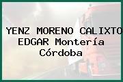 YENZ MORENO CALIXTO EDGAR Montería Córdoba