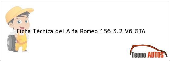 Ficha Técnica del <i>Alfa Romeo 156 3.2 V6 GTA</i>
