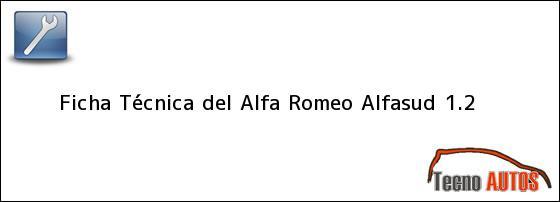 Ficha Técnica del <i>Alfa Romeo Alfasud 1.2</i>