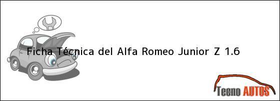 Ficha Técnica del <i>Alfa Romeo Junior Z 1.6</i>