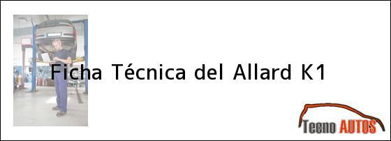 Ficha Técnica del <i>Allard K1</i>