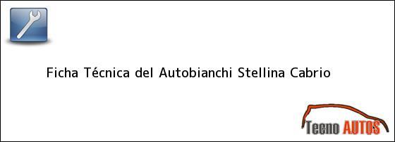 Ficha Técnica del <i>Autobianchi Stellina Cabrio</i>