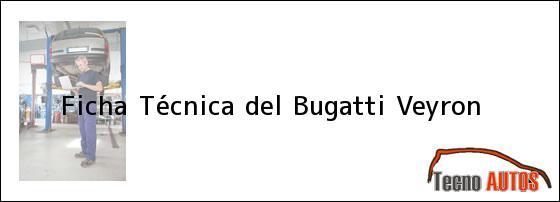 Ficha Técnica del Bugatti Veyron