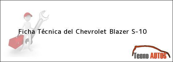 Ficha Técnica del Chevrolet Blazer S10