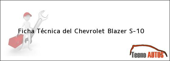 Ficha Técnica del Chevrolet Blazer S-10