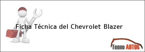 Ficha Técnica del <i>Chevrolet Blazer</i>