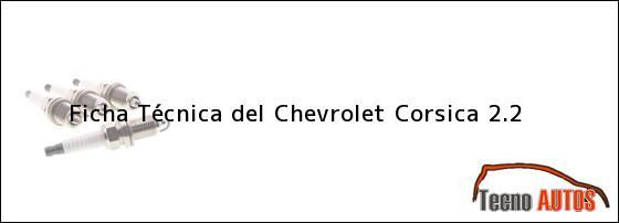 Ficha Técnica del Chevrolet Corsica 2.2