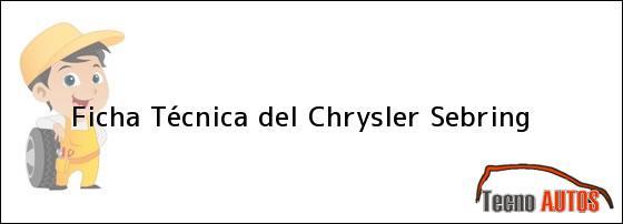 Ficha Técnica del Chrysler Sebring