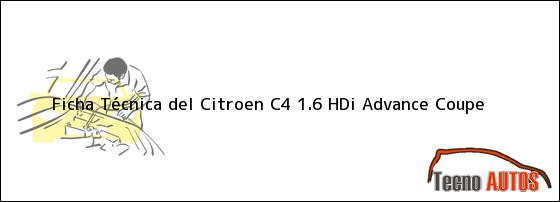 Ficha Técnica del Citroen C4 1.6 HDi Advance Coupe