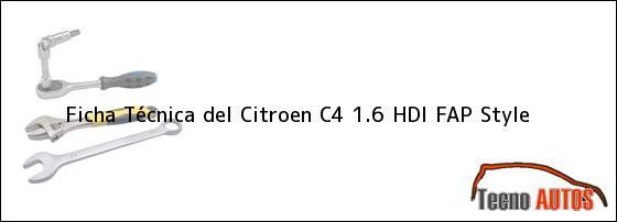Ficha Técnica del <i>Citroen C4 1.6 HDI FAP Style</i>