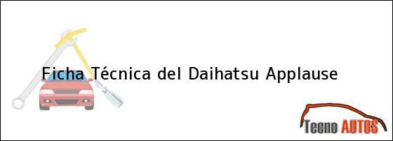 Ficha Técnica del Daihatsu Applause