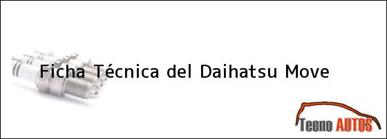 Ficha Técnica del Daihatsu Move