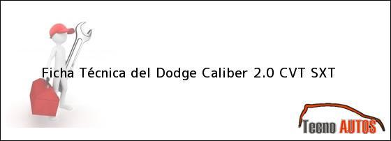 Ficha Técnica del Dodge Caliber 2.0 CVT SXT