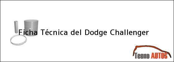 Ficha Técnica del <i>Dodge Challenger</i>