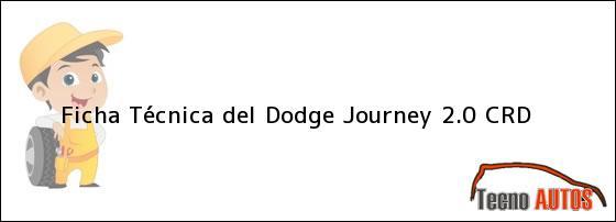 Ficha Técnica del Dodge Journey 2.0 CRD