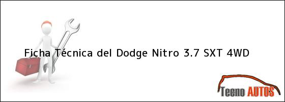 Ficha Técnica del <i>Dodge Nitro 3.7 SXT 4WD</i>