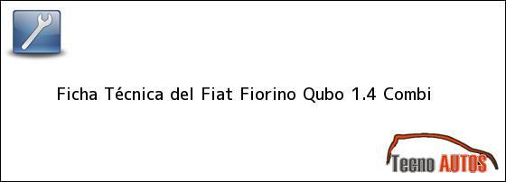 Ficha Técnica del <i>Fiat Fiorino Qubo 1.4 Combi</i>