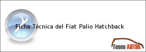Ficha Técnica del <i>Fiat Palio Hatchback</i>
