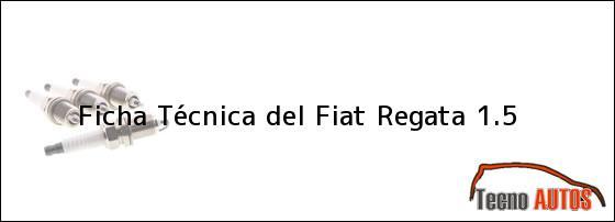 Ficha Técnica del Fiat Regata 1.5