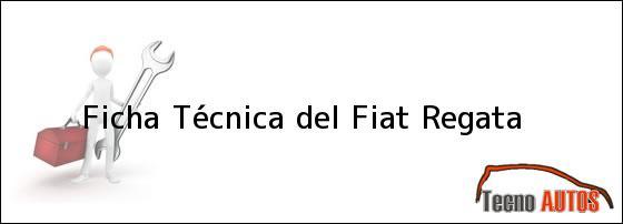 Ficha Técnica del Fiat Regata
