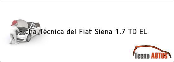 Ficha Técnica del <i>Fiat Siena 1.7 TD EL</i>