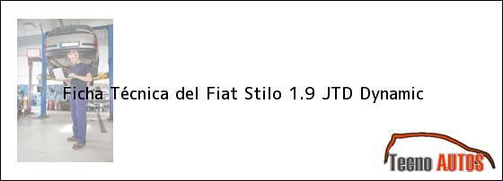 Ficha Técnica del <i>Fiat Stilo 1.9 JTD Dynamic</i>