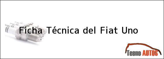Ficha Técnica del <i>Fiat Uno</i>