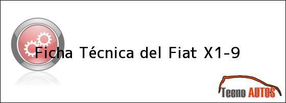 Ficha Técnica del Fiat X1-9