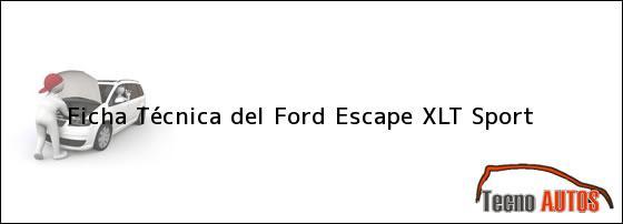Ficha Técnica del Ford Escape XLT Sport