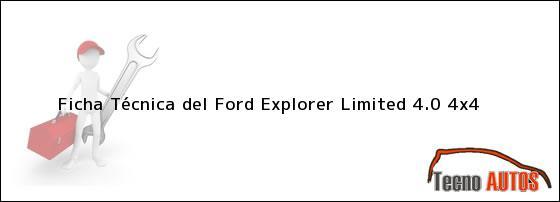 Ficha Técnica del Ford Explorer Limited 4.0 4x4