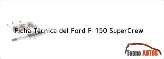 Ficha Técnica del Ford F-150 SuperCrew