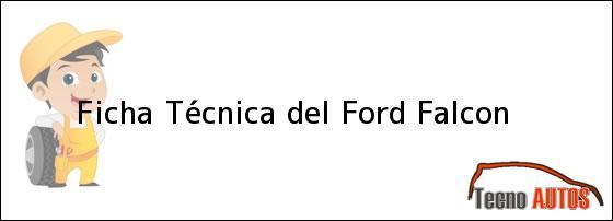 Ficha Técnica del Ford Falcon