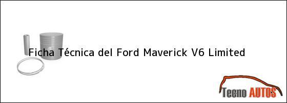 Ficha Técnica del Ford Maverick V6 Limited