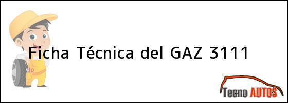 Ficha Técnica del GAZ 3111