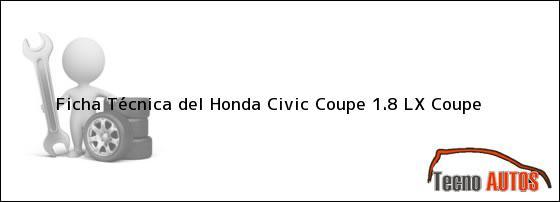 Ficha Técnica del Honda Civic Coupe 1.8 LX Coupe