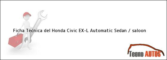 Ficha Técnica del Honda Civic EX-L Automatic Sedan / saloon