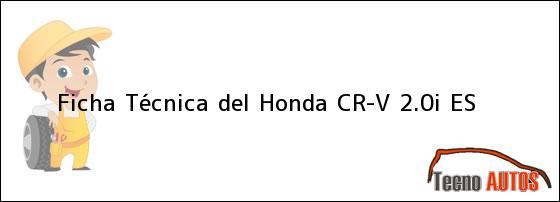 Ficha Técnica del Honda CR-V 2.0i ES