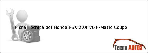Ficha Técnica del Honda NSX 3.0i V6 F-Matic Coupe