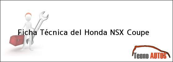 Ficha Técnica del <i>Honda NSX Coupe</i>
