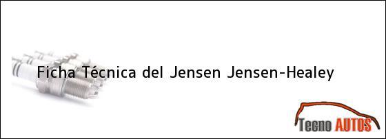 Ficha Técnica del <i>Jensen Jensen-Healey</i>