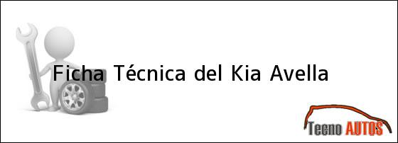 Ficha Técnica del <i>Kia Avella</i>