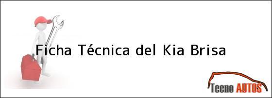 Ficha Técnica del Kia Brisa