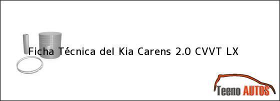 Ficha Técnica del Kia Carens 2.0 CVVT LX