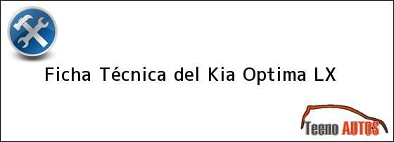 Ficha Técnica del <i>Kia Optima LX</i>