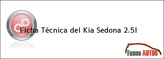Ficha Técnica del Kia Sedona 2.5l