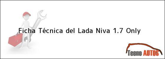 Ficha Técnica del Lada Niva 1.7 Only